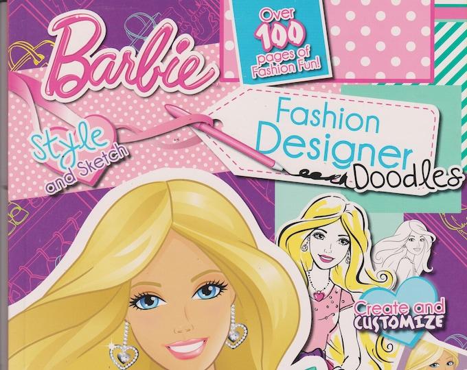 Barbie Fashion Designer Doodles (Style, Sketch, Create & Customize) (Softcover: Children's, Barbie, Fashion) 2013