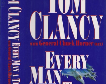 Every Man a Tiger by Tom Clancy  with General Chuck Horner (Ret) (Hardcover, Military)  1999