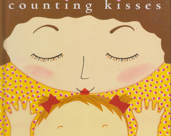 Counting Kisses by Karen Katz  (Hardcover, Children's Counting Book) 2017