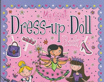 My Giant Dress-up Doll Book (Over 200 Press-Out Pieces) (Softcover: Children's, Paper Dolls) 2016