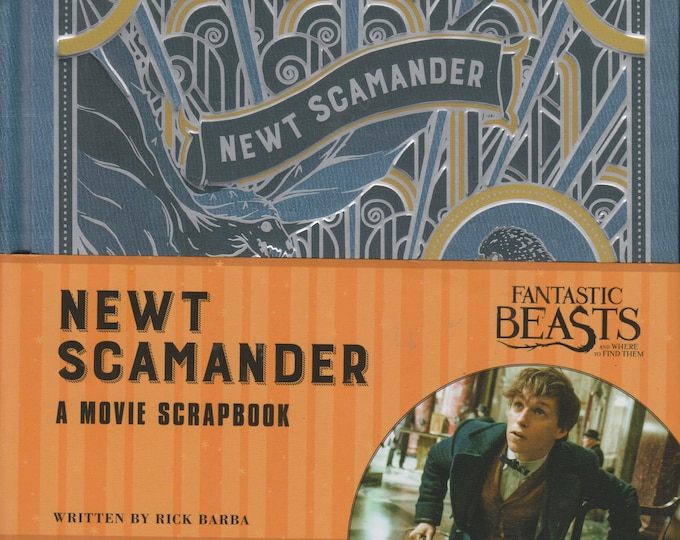 Newt Scamander - A Movie Scrapbook (Fantastic Beasts and Where to Find Them)   (Hardcover: Children's, Movie Tie-in)  2016