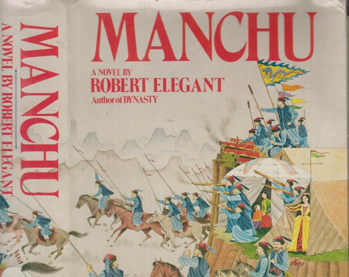 Manchu by Robert Elegant (Hardcover: Historical Drama, China)  2005