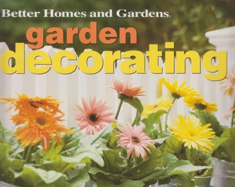 Garden Decorating: How to Add Beauty, Structure, and Function to Your Garden   (Softcover, Gardening, Garden Ideas)  2003