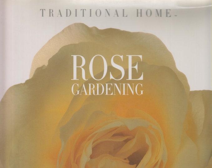 Traditional Home Rose Gardening (Hardcover: Gardening, Roses) 1995