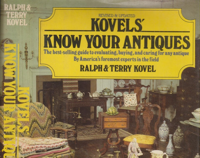 Kovels' Know Your Antiques by Ralph and Terry Kovel  (Hardcover: Antiques, Collectibles)