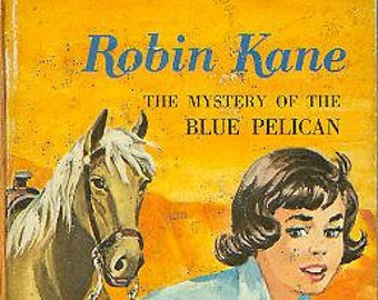 Robin Kane  The Mystery of the Blue Pelican (Whitman Book) (Hardcover: Children's )