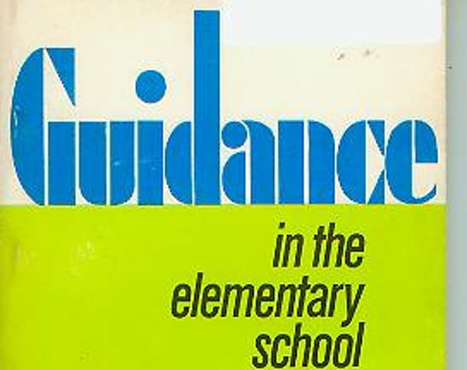 Guidance in the Elementary School 1974-75 Series No.2 (Softcover:  Education, Teaching) 1974