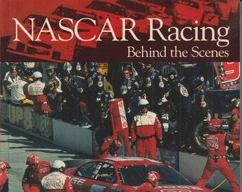 NASCAR Racing - Behind the Scenes by Bill Burt (Trade Paperback: Sports, Racing, Autor Racing) 2002
