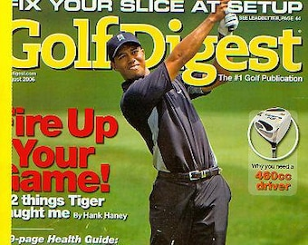 Golf Digest August 2006 Tiger Woods Fire Up Your Game!  (Magazine: Golf)
