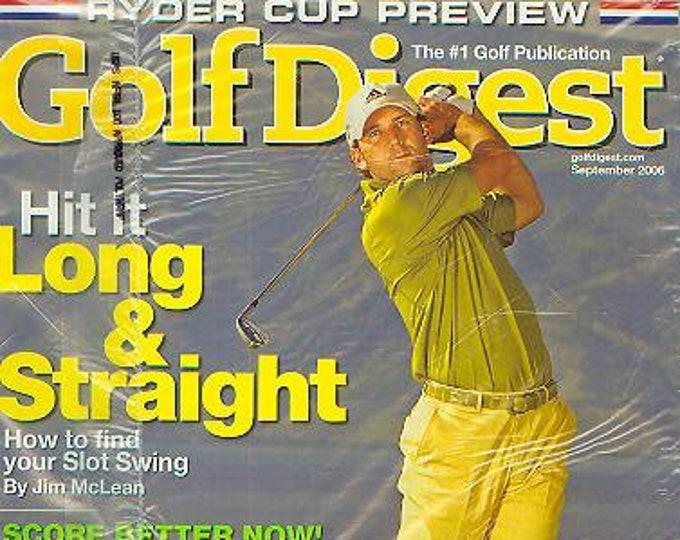 Golf Digest September 2006 Ryder Cup Star Sergio Garcia - Ryder Cup Preview  (Magazine: Golf)