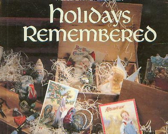 Holidays Remembered (Hardcover: Crafts) 1993