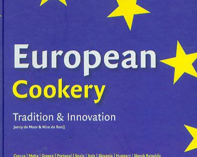 European Cookery Tradition & Innovation (Hardcover, Cooking) 2004
