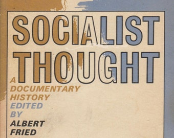 Socialist Thought A Documentary History (A Doubldeday Anchor Original) (Trade Paperback: History, Politics)