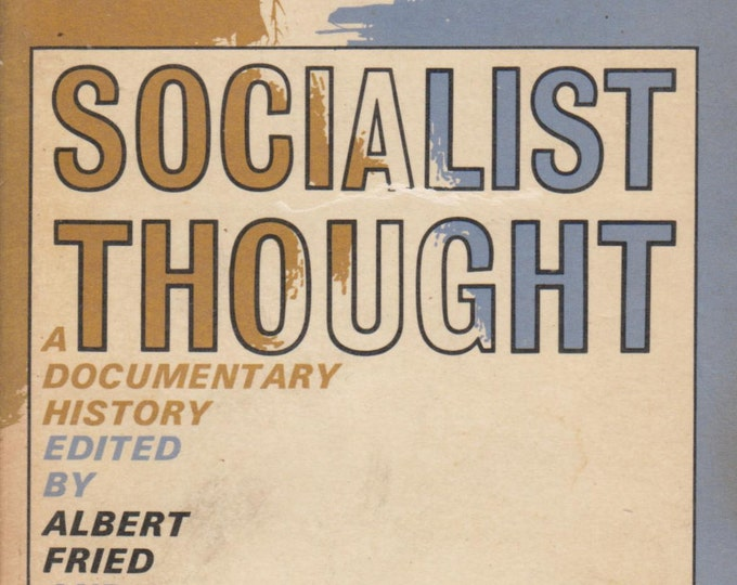 Socialist Thought A Documentary History (1964. A Doubldeday Anchor Original)