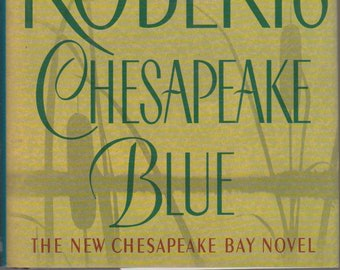 Chesapeake Blue  by Nora Roberts (Hardcover: Fiction)