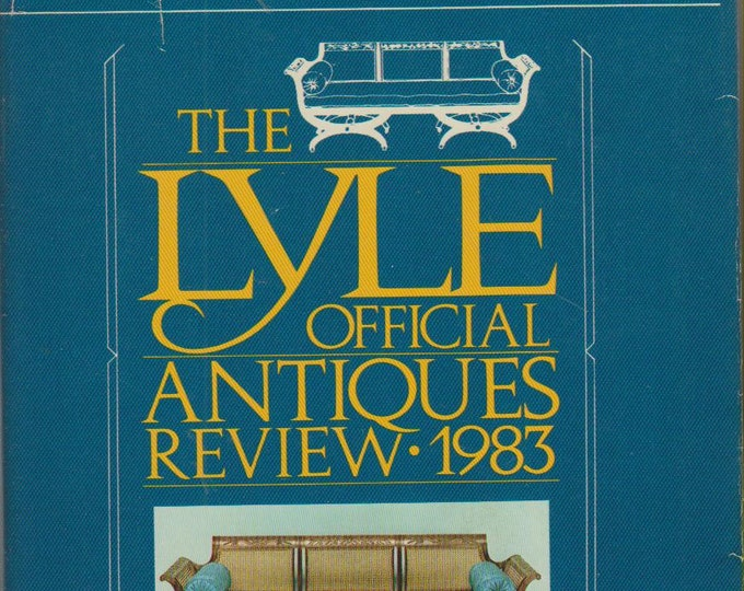 The Lyle Official Antiques Review 1983 Identification and Value Guide (Softcover: Antiques, Collectibles) 1983