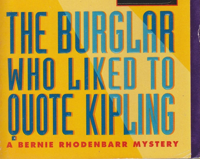 The Burglar Who Liked to Quote Kipling by Lawrence Block (A Bernie Rhodenbarr Mystery) (Paperback: Mystery) 1997