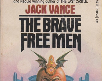 The Brave Free Men by Jack Vance Book II of the Durdane Trilogy (Vintage Paperback:Science Fiction, Fantasy) 1972
