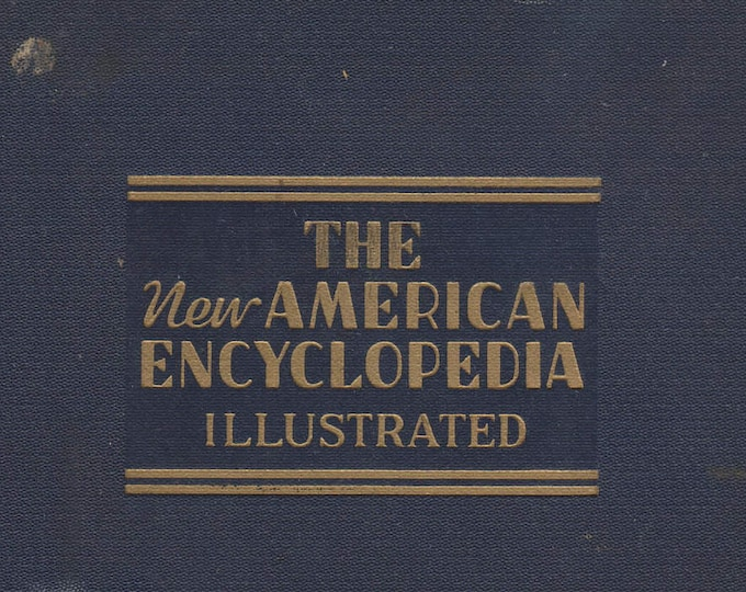 The New American Encyclopedia Illustrated  (Hardcover: Reference) 1939