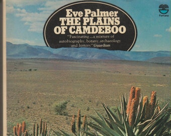 The Plains of Camdeboo by Eve Palmer  (Paperback: Autobiography) 1974