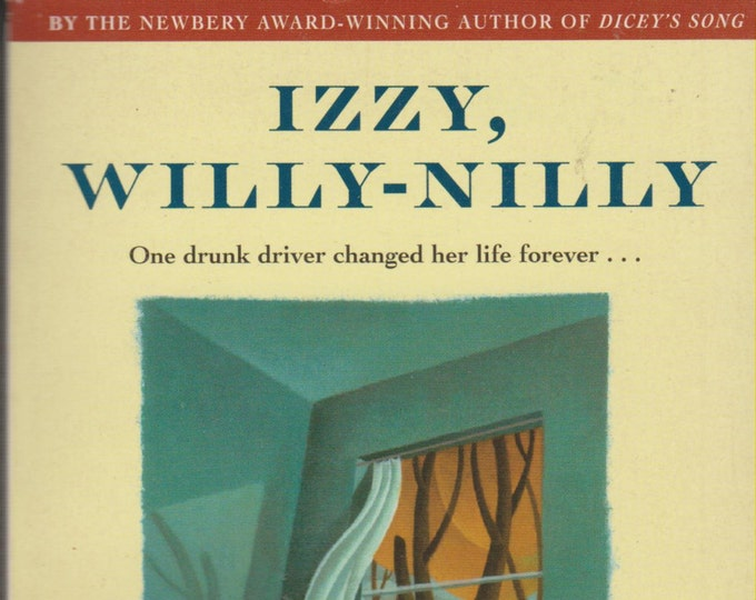 Izzy, Willy-Nilly by Cynthia Voigt  (Paperback: Teens) 1995
