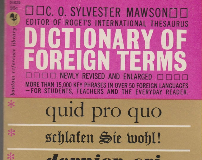 Dictionary of Foreign Terms by C. O. Sylvester Mawson (Paperback: Reference, Foreign) 1961