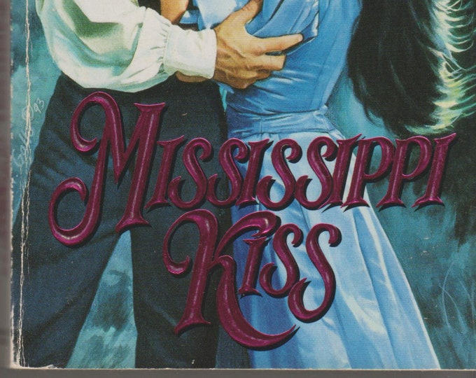 Mississippi Kiss by Barbara McIntosh (Paperback: Historical Romance) 1994