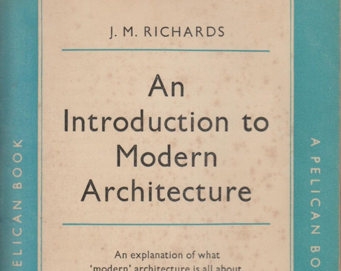 An Introduction to Modern Architecture by J M Richards (Paperback, Architecture)  1956