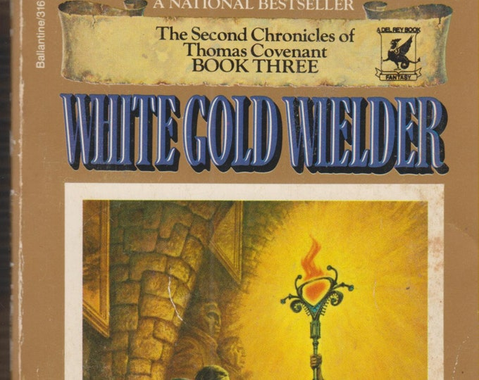 White Gold Wielder by Stephen R Donaldson (Paperback, SciFi, Fantasy) 1984