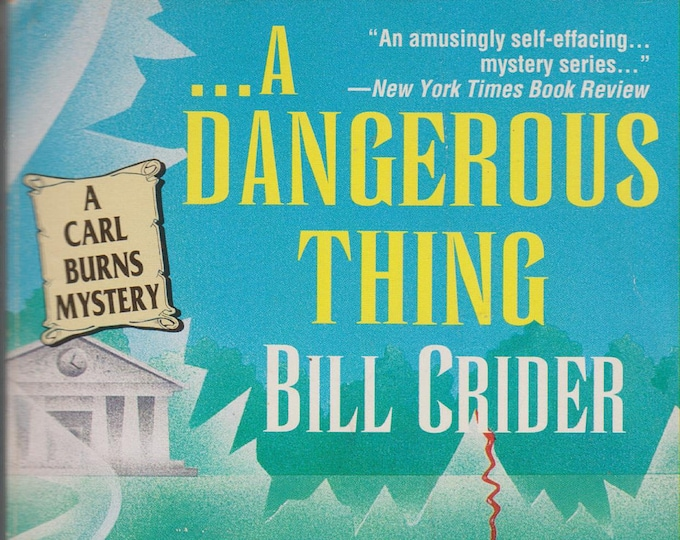 A Dangerous Thing by Bill Crider A Carl Burns Mystery (Paperback, Mystery) 1996