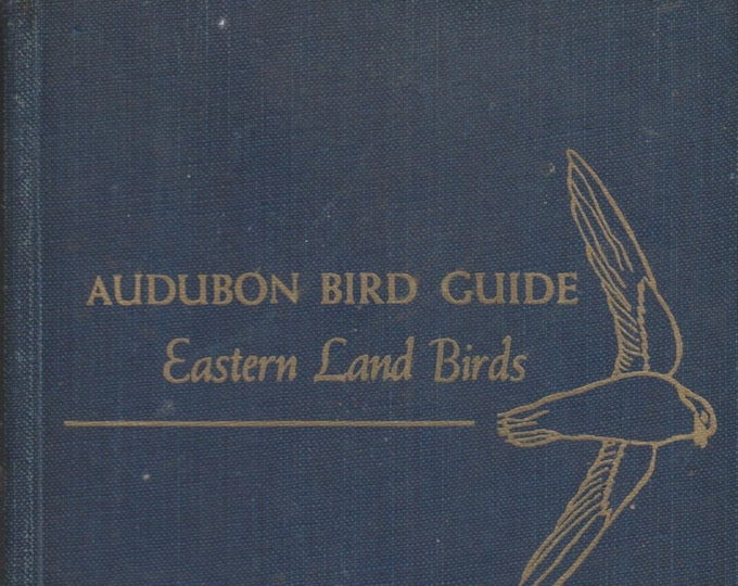 Audubon Bird Guide Eastern Land Birds  1949 (Hardcover: Birds, Nature)