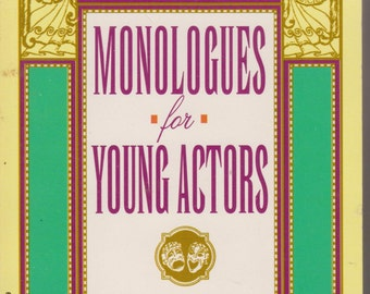Monologues for Young Actors (Paperback: Drama, Theatre, Performing Arts)
