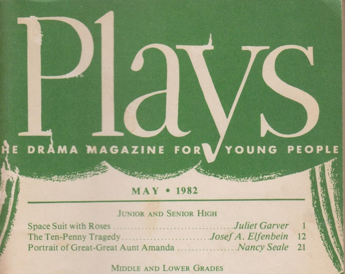 Plays May 1982 (Space Suit with Roses, The Ten-Penny Tragedy, Portrait of Great-Great Aunt Amanda, and other Plays) (