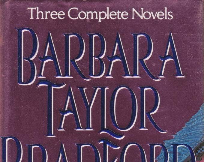 Barbara Taylor Bradford 3 Complete Novels: Hold the Dream, To Be the Best, Act of Will (Hardcover.   Romance) 1992