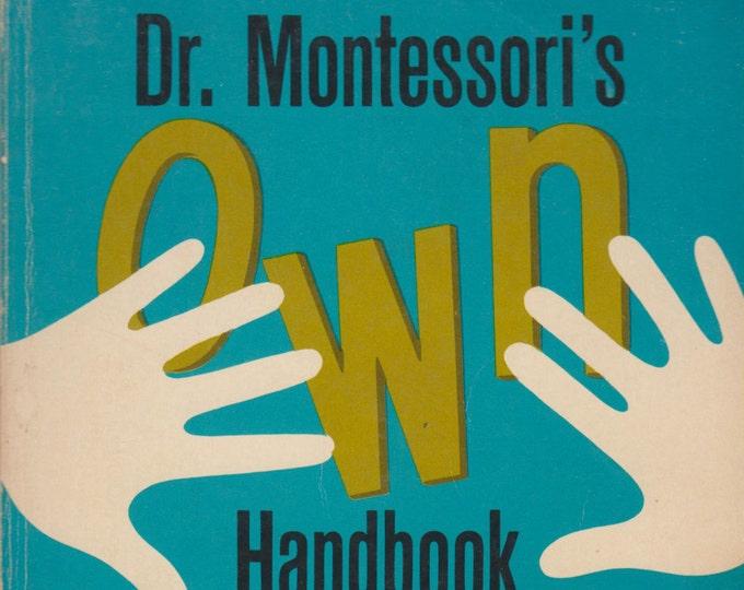 Dr. Montessori's Own Handbook  by Maria Montessori (Softcover: Teaching) 1972