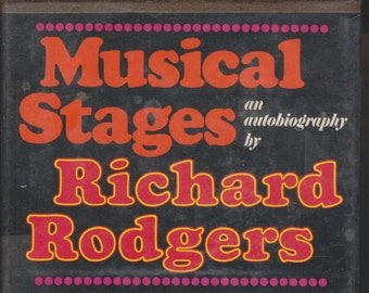 Musical Stages - An Autobiography by Richard Rodgers (Hardcover: Music, Theatre) 1975