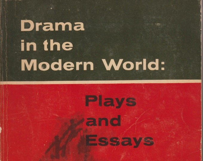 Drama in the Modern World: Plays and Essays  Samuel A Weiss (Paperback Plays, Essays) 1965
