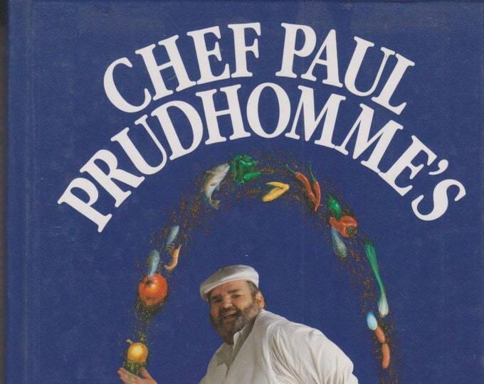 Chef Paul Prudhomme's Pure Magic (Hardcover: Cooking) 1995 First Edition