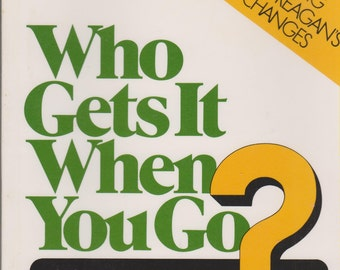 Who Gets It When You Go (Softcover: Personal Finance)