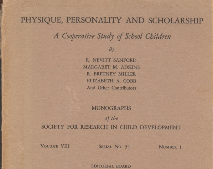 Physique Personality & Scholarship A Cooperative Study Of School Children  (Softcover: Education)  1943