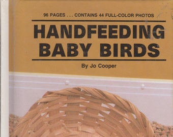 Handfeeding Baby Birds (Hardcover: Pets, Birds, Pet care) 1983