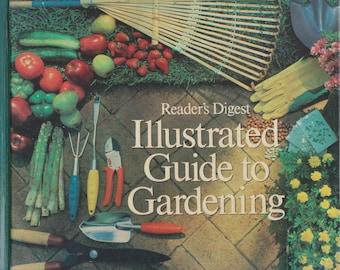 Reader's Digest Illustrated Guide to Gardening (Hardcover: Gardening) 1983