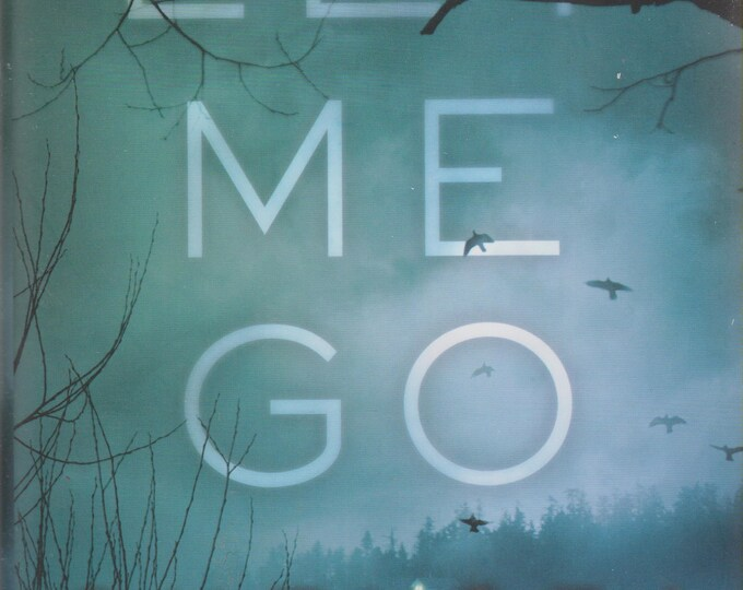 Archie Sheridan and Gretchen Lowell: Let Me Go  by Chelsea Cain (2013, Hardcover First Edition) (mystery)