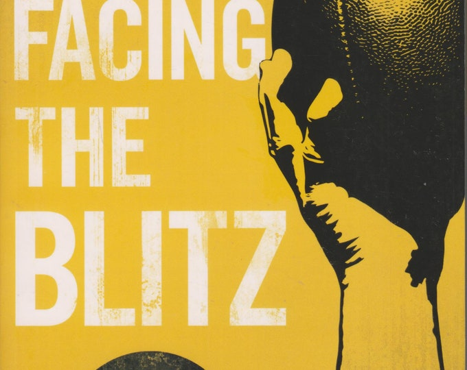 Facing the Blitz by Jeff Kemp (Softcover: Christian Living, Inspirational) 2016