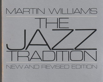 The Jazz Tradition by Martin Williams (Softcover: Music, Jazz) 1983