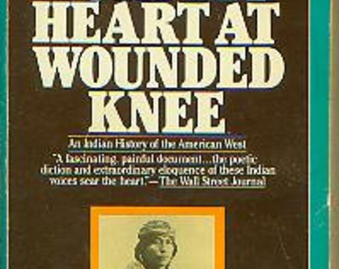 Bury My Heart at Wounded Knee by Dee Brown (nonfiction)