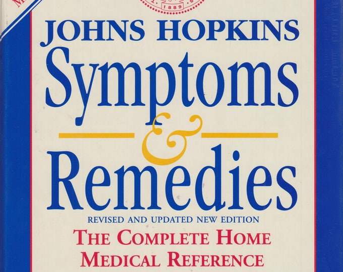 Johns Hopkins Symptoms & Remedies: The Complete Home Medical Reference    (Hardcover, Medical, Health)   1999