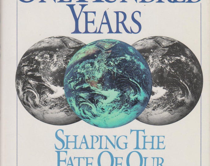 The Next One Hundred Years: Shaping the Fate of Our Living Earth (Hardcover, Climate Change, Ecology) 1990