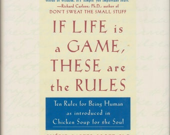 If Life Is a Game These Are the Rules  (Hardcover, Self-Help, Inspirational)  1998