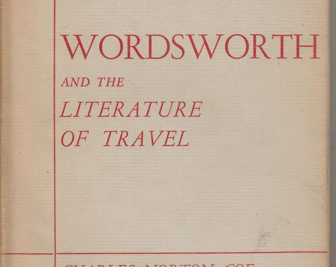Wordsworth and the Literature of Travel by Charles Norton Coe (Hardcover, Poetry,  Educational) 1953